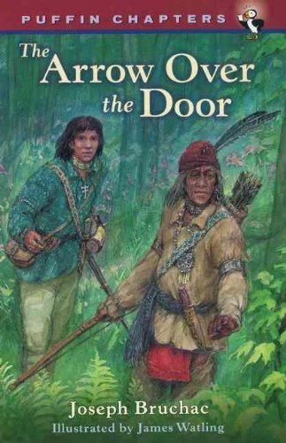 9780756910471: Arrow Over the Door (Puffin Chapters)