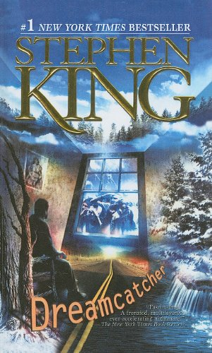 Dreamcatcher: Stephen King