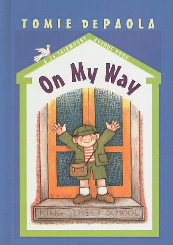 9780756910808: On My Way (26 Fairmount Avenue Books)