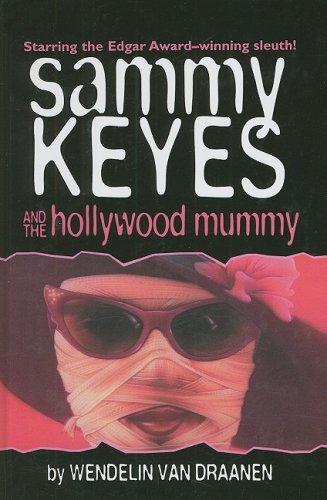 9780756910853: Sammy Keyes and the Hollywood Mummy (Sammy Keyes (Pb))