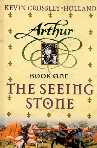 9780756910877: The Seeing Stone (Arthur Trilogy (Pb))