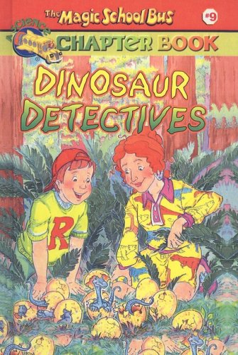 9780756911164: Dinosaur Detectives (Magic School Bus Science Chapter Books (Pb))