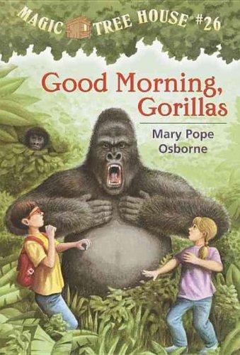9780756911225: Good Morning, Gorillas (Magic Tree House)