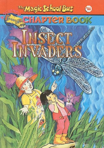 9780756911263: Insect Invaders (Magic School Bus Science Chapter Books (Pb))