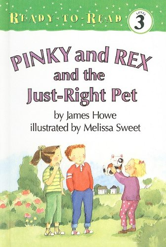 9780756911348: Pinky and Rex and the Just-Right Pet (Ready-To-Read: Level 3 (Pb))