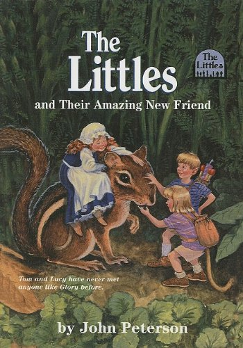 9780756911607: The Littles and Their Amazing New Friend
