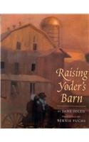 9780756911669: Raising Yoder's Barn