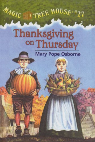 Thanksgiving on Thursday (Magic Tree House) (0756911745) by Mary Pope Osborne