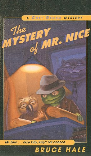 9780756912239: The Mystery of Mr. Nice (Chet Gecko Mysteries (Numbered))