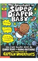 9780756912369: The Adventures of Super Diaper Baby: The First Graphic Novel (Captain Underpants)