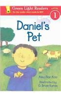 Daniel's Pet (Green Light Readers: Level 1) (0756912431) by Alma Flor Ada