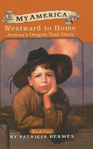 9780756912635: Westward to Home: Joshua's Oregon Trail Diary (My America (Pb))