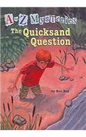 9780756912772: The Quicksand Question (A to Z Mysteries)