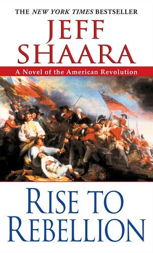 9780756912789: Rise to Rebellion: A Novel of the American Revolution