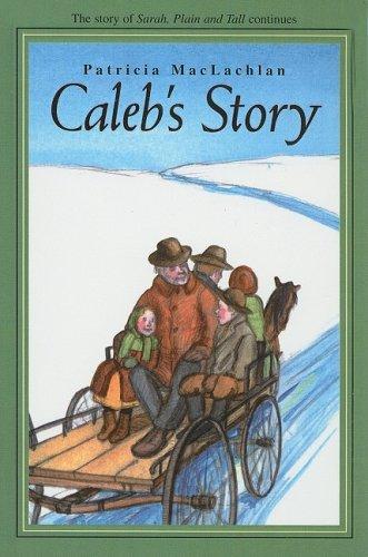9780756912888: Caleb's Story (Sarah, Plain and Tall Saga (Prebound))