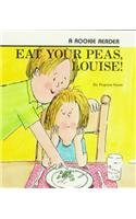 9780756913212: Eat Your Peas, Louise! (Rookie Readers: Early Fluent (Prebound))