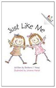 Just Like Me (Rookie Readers: Level B (Pb)): Neasi, Barbara J.