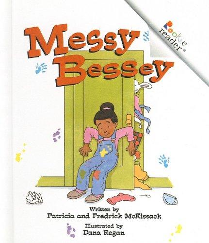 9780756913328: Messy Bessey (Rookie Readers: Level C (Pb))