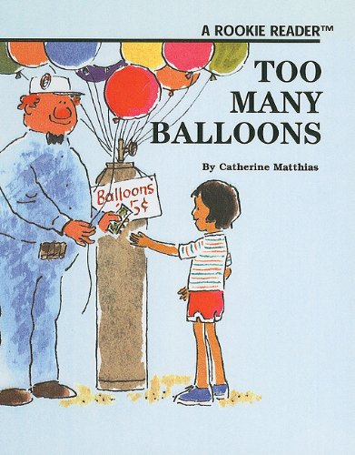 9780756913427: Too Many Balloons (Rookie Readers: Level B (Pb))