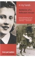 9780756913618: In My Hands: Memories of a Holocaust Survivor