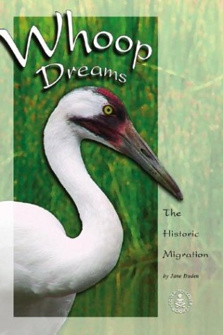 Whoop Dreams: The Historic Migration (Cover-to-Cover Informational: Duden, Jane