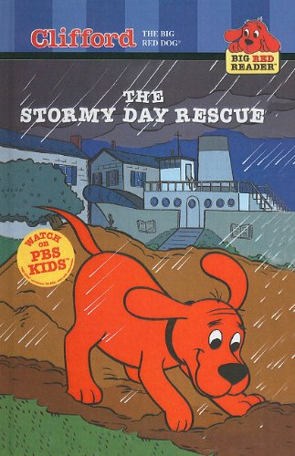 9780756914226: The Stormy Day Rescue (Clifford the Big Red Dog (Pb))