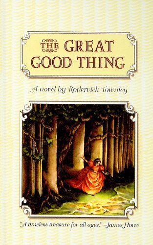 9780756914356: The Great Good Thing (Richard Jackson Books (Pb))