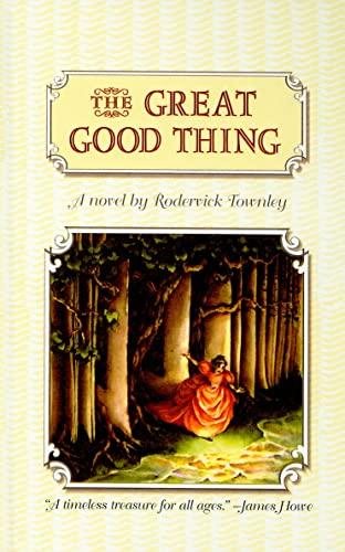 9780756914356: The Great Good Thing (Richard Jackson Books (Pb))