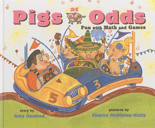 9780756914370: Pigs at Odds: Fun with Math and Games (Pigs Will Be Pigs)