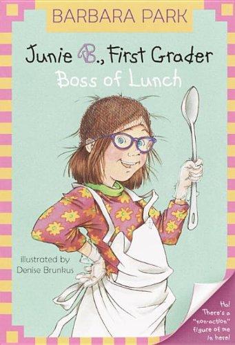 9780756914479: Junie B., First Grader: Boss of Lunch (Junie B. Jones)