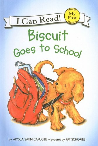 9780756914509: Biscuit Goes to School