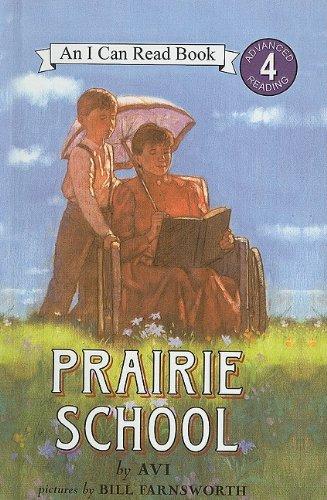 9780756914523: Prairie School (I Can Read Books: Level 4)