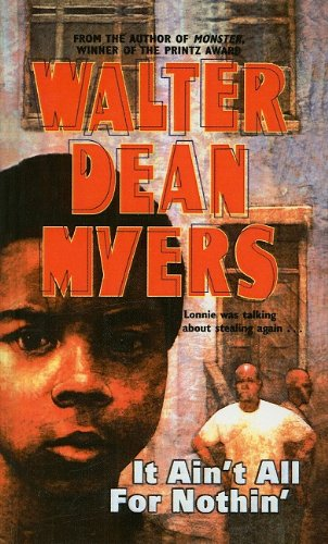 It Ain't All for Nothin' (Prebound): Walter Dean Myers