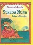 9780756914691: Strega Nona Takes a Vacation