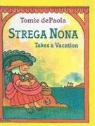9780756914691: Strega Nona Takes a Vacation