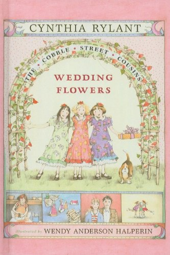 Wedding Flowers (Prebound): Cynthia Rylant