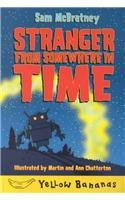 9780756915100: Stranger from Somewhere in Time (Yellow Bananas)