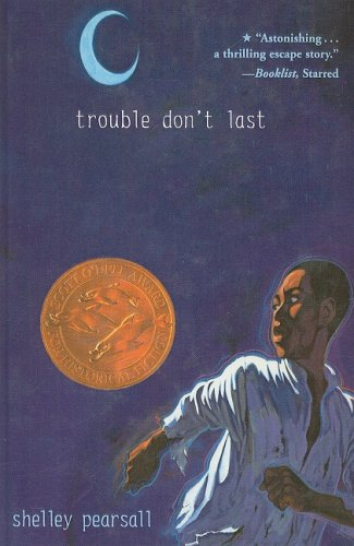 Trouble Don't Last: Pearsall, Shelley