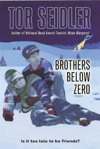 9780756915490: Brothers Below Zero (Laura Geringer Books)