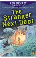 The Stranger Next Door (9780756915704) by Kehret, Peg; Pete The Cat