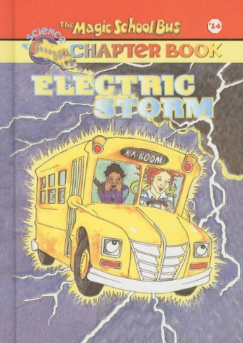 9780756915780: Electric Storm (Magic School Bus Science Chapter Books (Pb))
