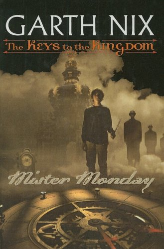 9780756915803: Mister Monday (Keys to the Kingdom (Pb))