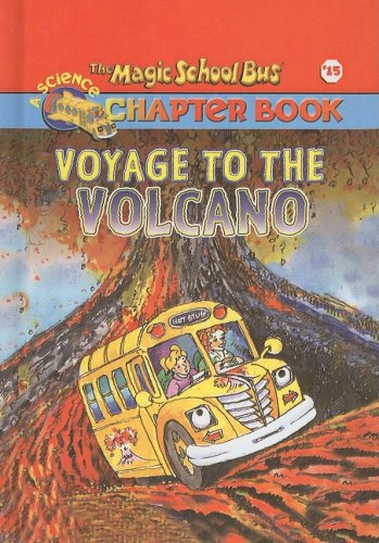 9780756915810: Voyage to the Volcano (Magic School Bus Science Chapter Books (Pb))