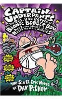 9780756915834: Captain Underpants and the Big, Bad Battle of the Bionic Booger Boy, Part 1