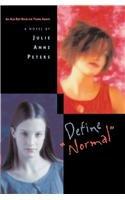 """Define """"Normal"""": Julie Anne Peters"""