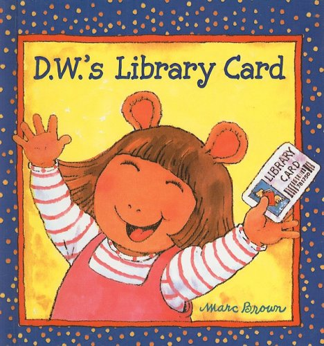 9780756916015: D.W.'s Library Card