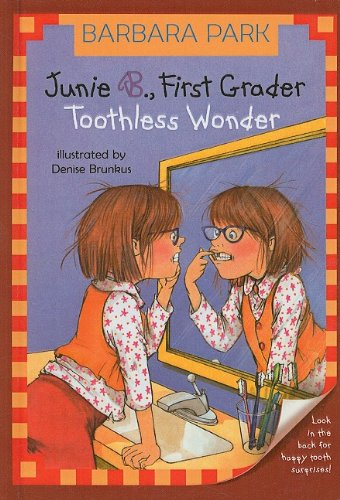 9780756916213: Junie B., First Grader: Toothless Wonder (Junie B. Jones)