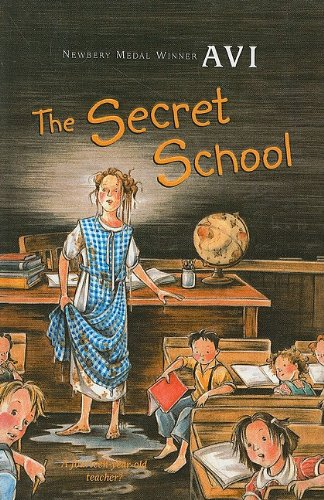 9780756916251: The Secret School