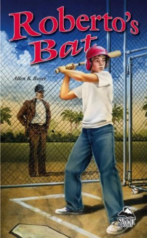 Roberto's Bat (Lb) (Summit Books): Boyer, Allen B
