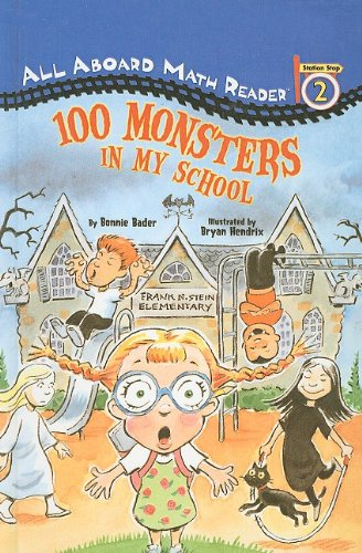 9780756916480: 100 Monsters in My School (All Aboard Math Reader: Level 2 (Pb))